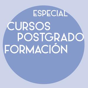 ESPECIAL Cursos, Postgrado y Formación