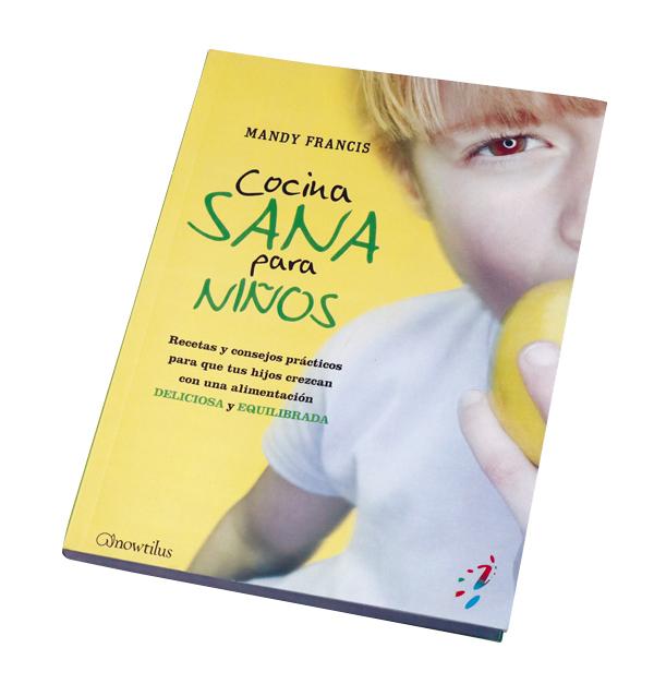 cocina sana1 - Cuatro libros para acercar a los niños a la cocina