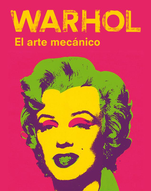 Warhol cartell desktop es - La trayectoria artística de Warhol, el creador del arte Pop, llega a CaixaForum