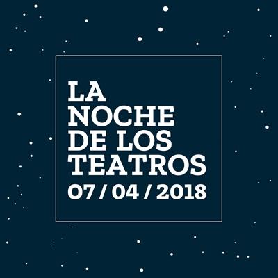 Cartel Noche de los Teatros 2018 dentro - Este sábado tendrá lugar La Noche de los Teatros