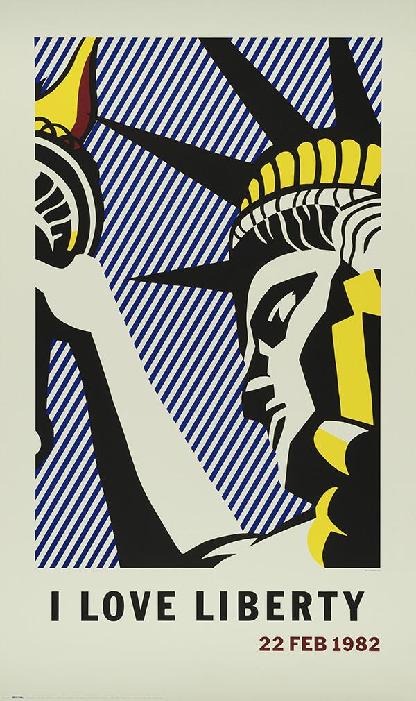 I LoveLibertyPoster, 1982 © Estate of Roy Lichtenstein