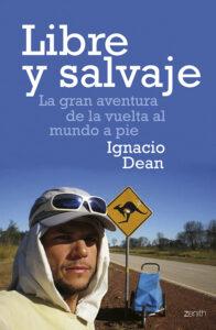 """Nacho Dean Book cover 196x300 - Nacho Dean: """"Nos equivocamos en no dar valor al tiempo y al medio ambiente"""""""