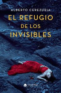 """refugio 1 copia 197x300 - """"El refugio de los invisibles"""", la novela negra de Alberto Cerezuela"""