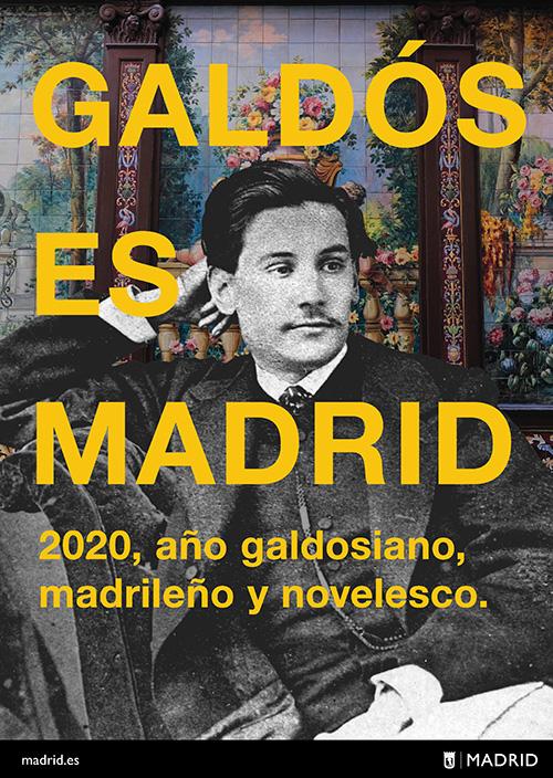 Cartel Galdós - Galdós: el mejor cronista de Madrid