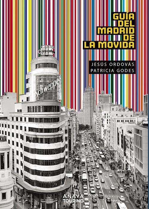 """portada libro La Movida de Madrid - """"La Movida madrileña fue un conjunto de constumbres de ocio, no un movimiento"""""""