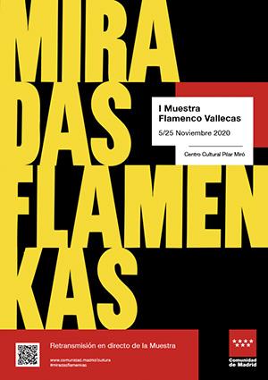 miradas flamencas Cartel Oficial - Vallecas reivindica el flamenco en los barrios con ocho grandes espectáculos
