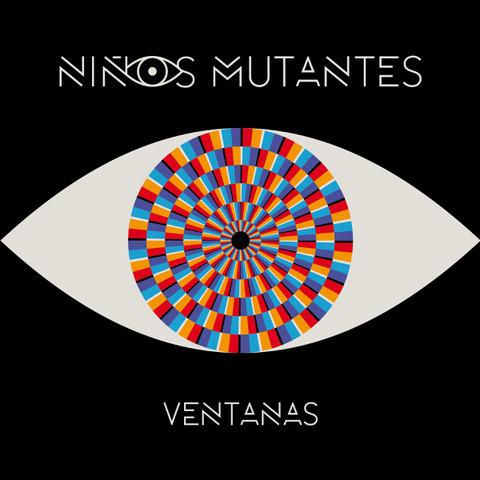 """portada ventanas - Niños Mutantes presenta su disco """"Ventanas"""" el 11 de diciembre en concierto en La Riviera"""
