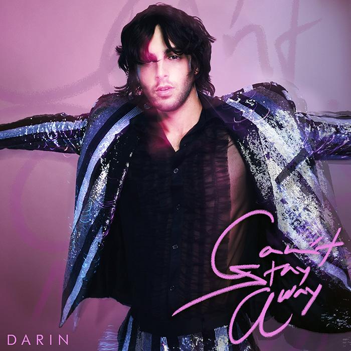 Darin Cant Stay Away packshot - Entrevista con Darin: al rey del Pop sueco le encanta Madrid